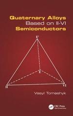 Quaternary Alloys Based on II - vi Semiconductors - Vasyl Tomashyk