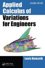 Applied Calculus of Variations for Engineers, Second Edition - Louis Komzsik