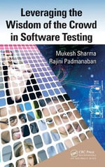 Leveraging the Wisdom of the Crowd in Software Testing - Mukesh Sharma