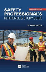Safety Professional's Reference and Study Guide - W. David Yates