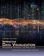 Interactive Data Visualization : Foundations, Techniques, and Applications - Matthew O. Ward