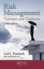 Risk Management : Concepts and Guidance - Carl L. Pritchard