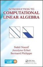 Introduction to Computational Linear Algebra - Nabil Nassif