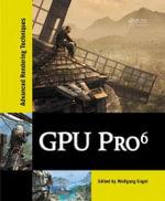 GPU Pro 6 : Advanced Rendering Techniques
