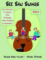 See Saw Swings (for Viola) : Bowing Magic by Michael Strauss - Michael Alexander Strauss