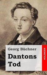 Dantons Tod - Georg Buchner