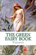 The Green Fairy Book - Various