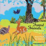 Forest Friends - Priya Ranmuthu