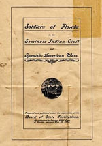 Soldiers of Florida in the Seminole Indian, Civil and Spanish-American Wars. - Fred L Robertson