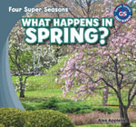 What Happens in Spring? - Alex Appleby