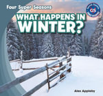 What Happens in Winter? - Alex Appleby