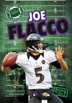 Joe Flacco : Today's Great Quarterbacks - Ryan Nagelhout
