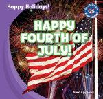 Happy Fourth of July! : Happy Holidays! - Alex Appleby
