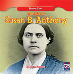 The Life of Susan B. Anthony - Kathleen Connors