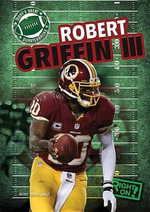 Robert Griffin III : Today's Great Quarterbacks - Ryan Nagelhout