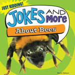Jokes and More about Bees - Maria Nelson