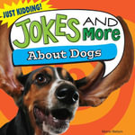 Jokes and More about Dogs - Maria Nelson