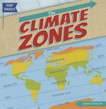 The Climate Zones - Kristen Rajczak