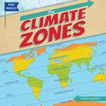 The Climate Zones - Kristen Rajczak