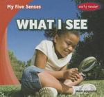 What I See - Alex Appleby