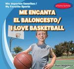 Me Encanta El Baloncesto / I Love Basketball - Ryan Nagelhout