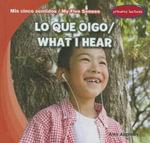 Lo Que Oigo/What I Hear - Alex Appleby