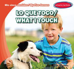 Lo Que Toco / What I Touch - Alex Appleby