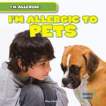 I'm Allergic to Pets - Maria Nelson