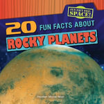 20 Fun Facts about Rocky Planets - Heather Moore Niver