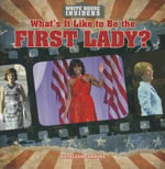 What's It Like to Be the First Lady? - Kathleen Connors