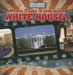 What's It Like to Live in the White House? - Kathleen Connors