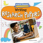 Writing Research Papers - Benjamin Proudfit