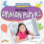 Writing Opinion Papers - Benjamin Proudfit