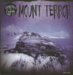 Mount Terror : Scariest Places on Earth - Maeve Sisk
