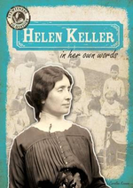 Helen Keller in Her Own Words - Caroline Kennon