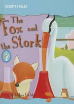 The Fox and the Stork and Other Fables - Victoria Parker