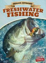 Freshwater Fishing - George Pendergast