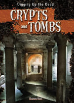 Crypts and Tombs - Therese Shea