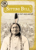 Sitting Bull in His Own Words - Julia McDonnell