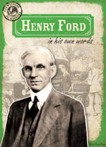 Henry Ford in His Own Words - Ryan Nagelhout