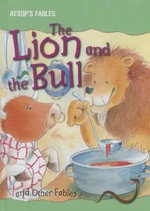 The Lion and the Bull and Other Fables - Victoria Parker