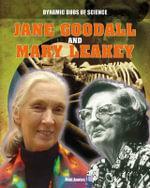 Jane Goodall and Mary Leakey - Matt Anniss