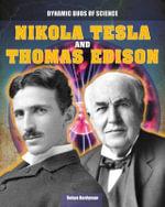 Nikola Tesla and Thomas Edison - Robyn Hardyman