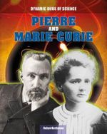 Pierre and Marie Curie - Robyn Hardyman