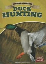 Duck Hunting - George Pendergast
