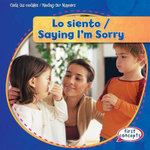 Lo Siento / Saying I'm Sorry : Cuida Tus Modales / Minding Our Manners - Kathleen Connors