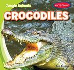 Crocodiles - Rob Ryndak