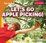 Let's Go Apple Picking! - Cliff Griswold
