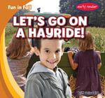 Let's Go on a Hayride! - Cliff Griswold