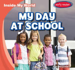 My Day at School - Tina Benjamin